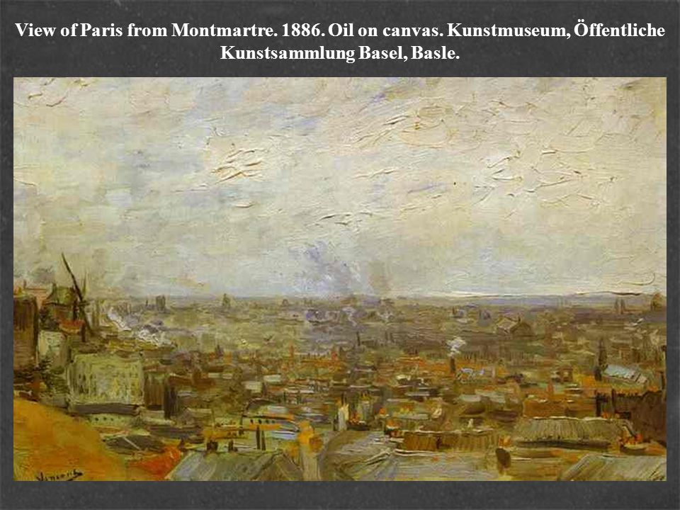 View of Paris from Montmartre. 1886. Oil on canvas