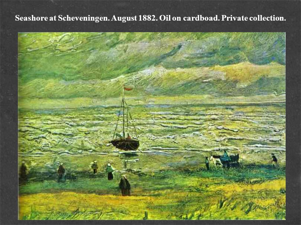 Seashore at Scheveningen. August 1882. Oil on cardboad