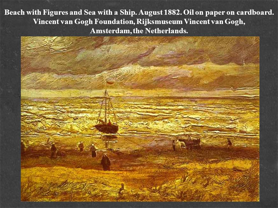 Beach with Figures and Sea with a Ship. August 1882