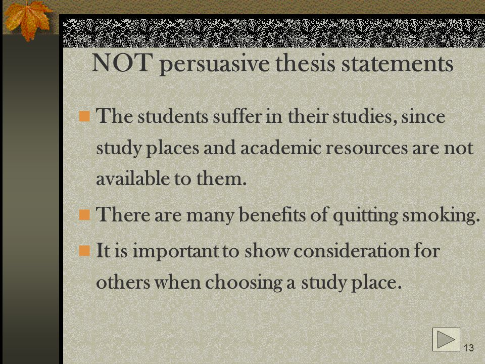 NOT persuasive thesis statements