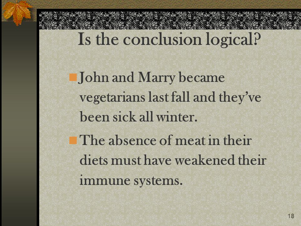 Is the conclusion logical