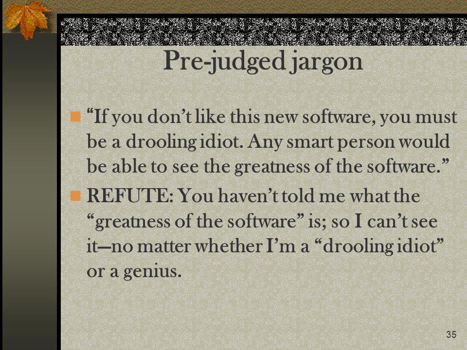 Pre-judged jargon