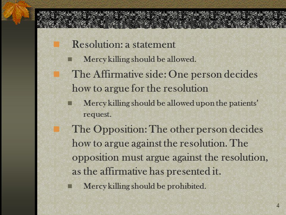 Parts of a debate Resolution: a statement