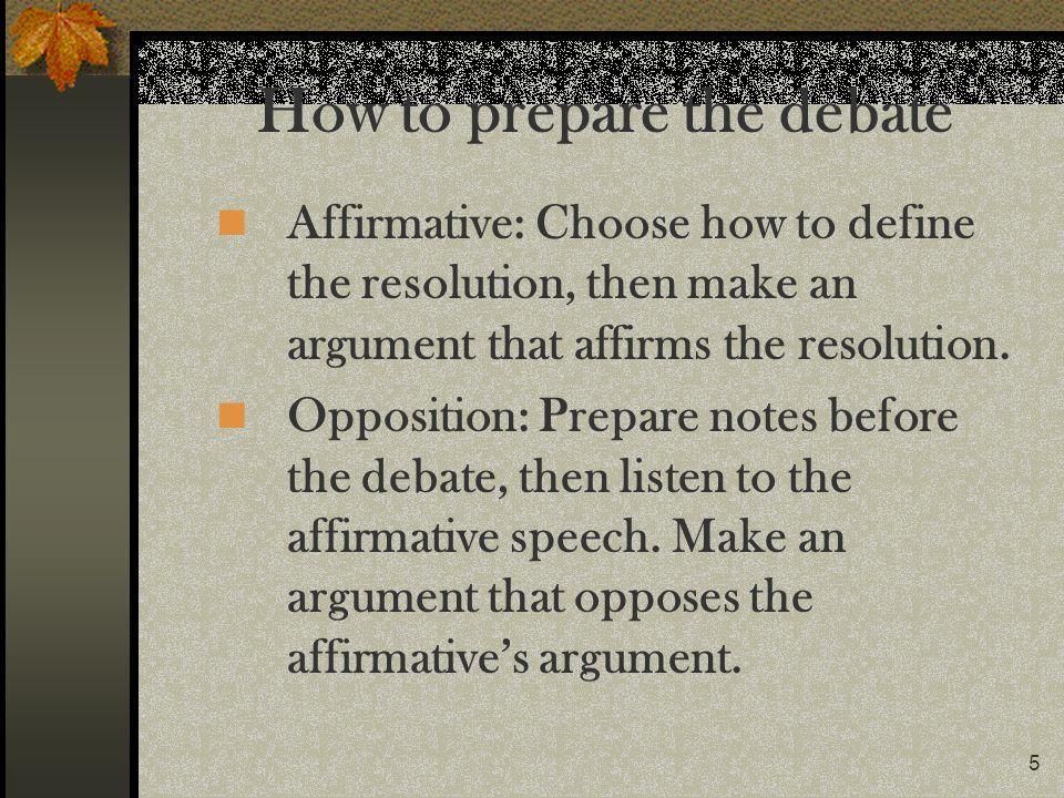How to prepare the debate