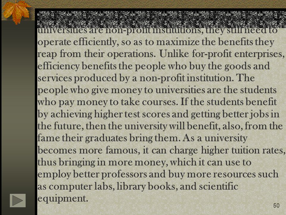 Every university has limited resources