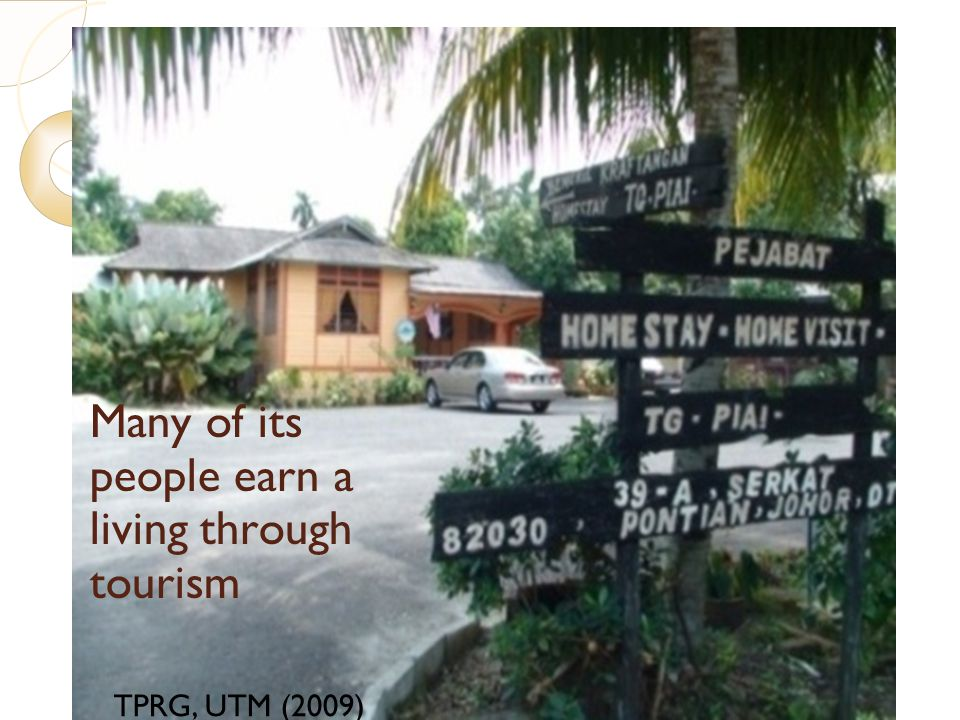 Many of its people earn a living through tourism
