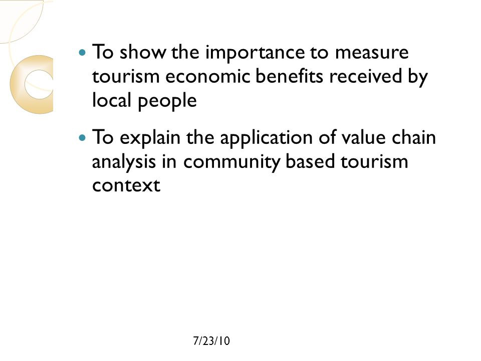 To show the importance to measure tourism economic benefits received by local people