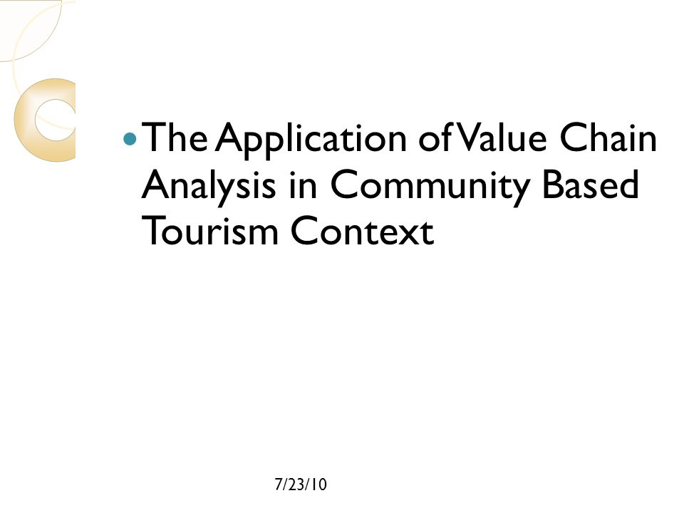 The Application of Value Chain Analysis in Community Based Tourism Context