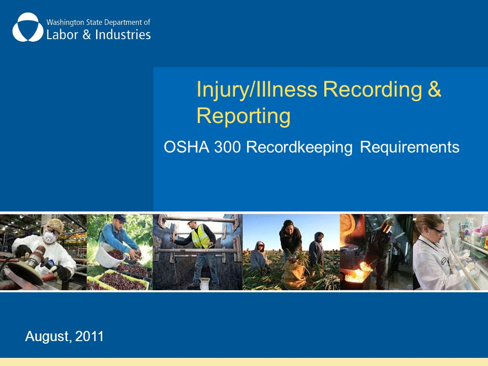 Injury/Illness Recording & Reporting