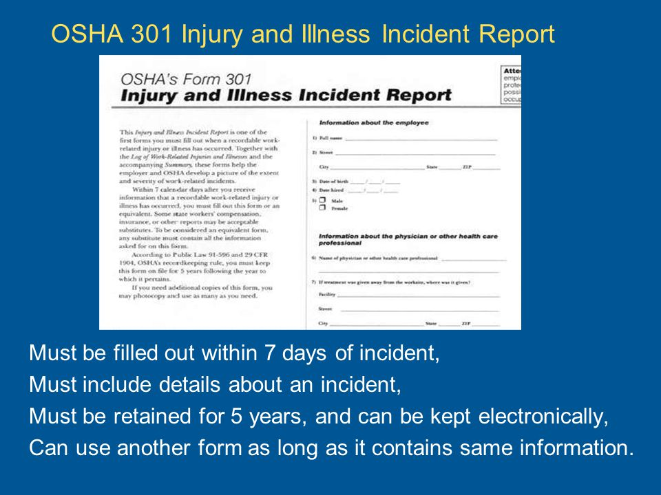 OSHA 301 Injury and Illness Incident Report