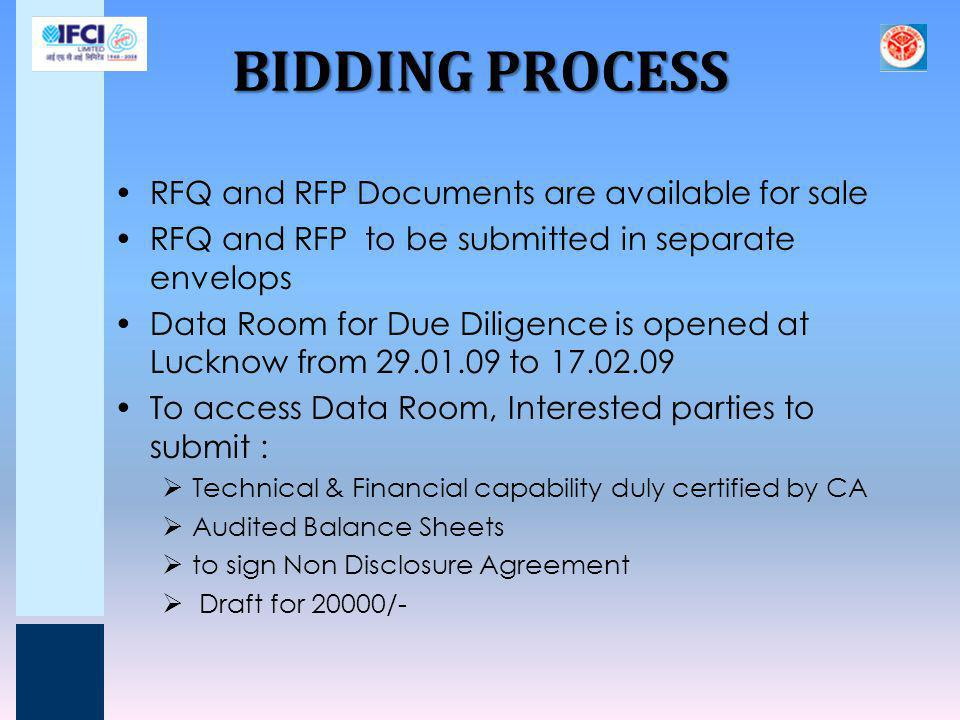 BIDDING PROCESS RFQ and RFP Documents are available for sale