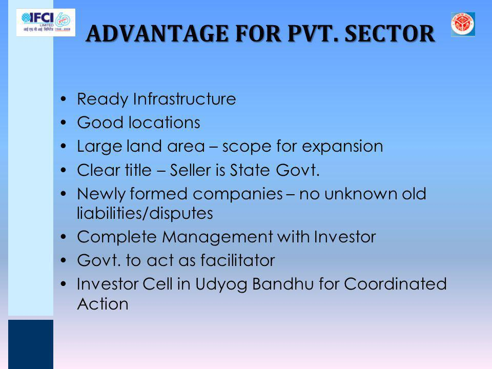ADVANTAGE FOR PVT. SECTOR