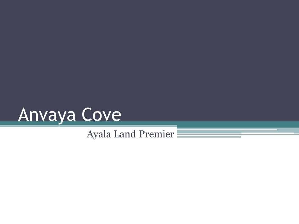 Anvaya Cove Ayala Land Premier
