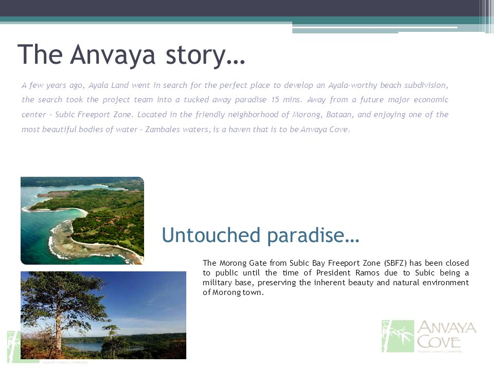 The Anvaya story… Untouched paradise…