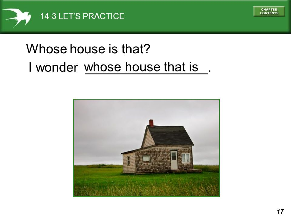 I wonder _________________. whose house that is