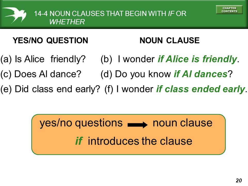 yes/no questions noun clause if introduces the clause