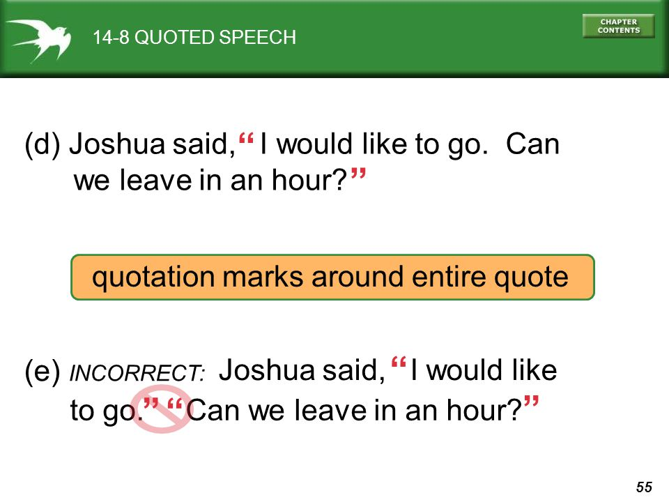 (d) Joshua said, I would like to go. Can