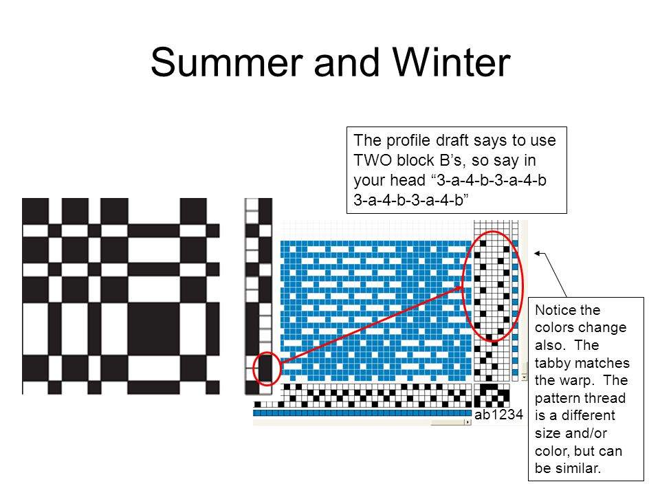 Summer and Winter The profile draft says to use TWO block B's, so say in your head 3-a-4-b-3-a-4-b 3-a-4-b-3-a-4-b
