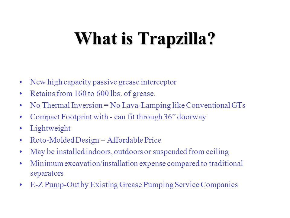 What is Trapzilla New high capacity passive grease interceptor