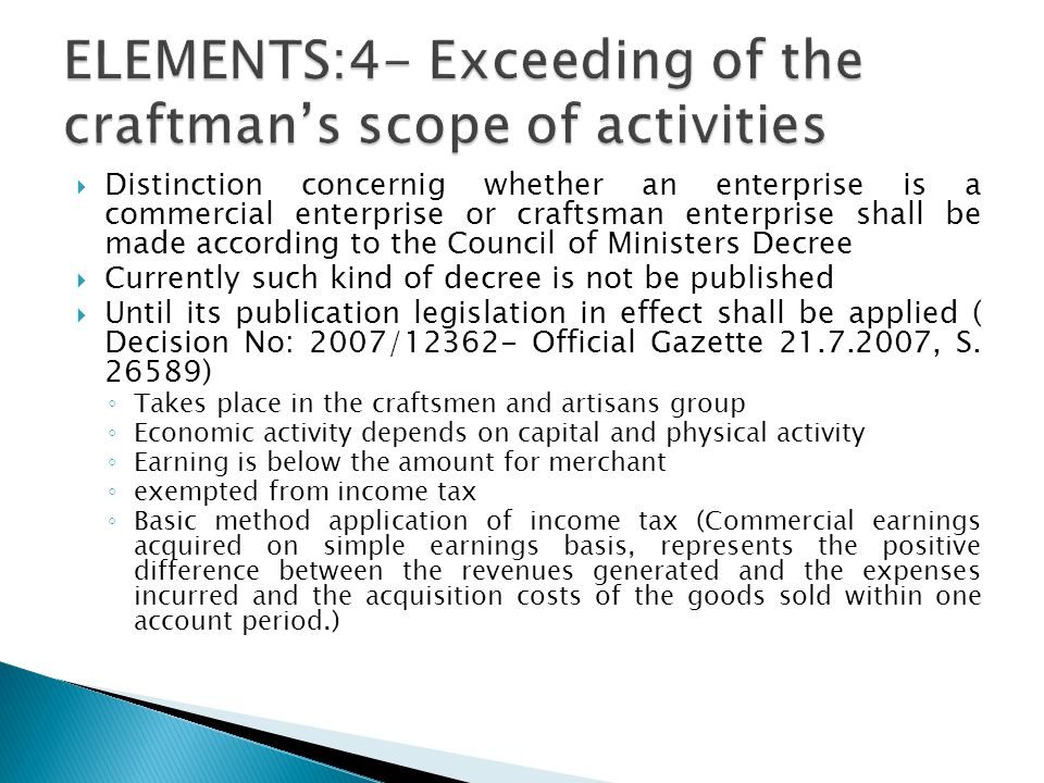 ELEMENTS:4- Exceeding of the craftman's scope of activities