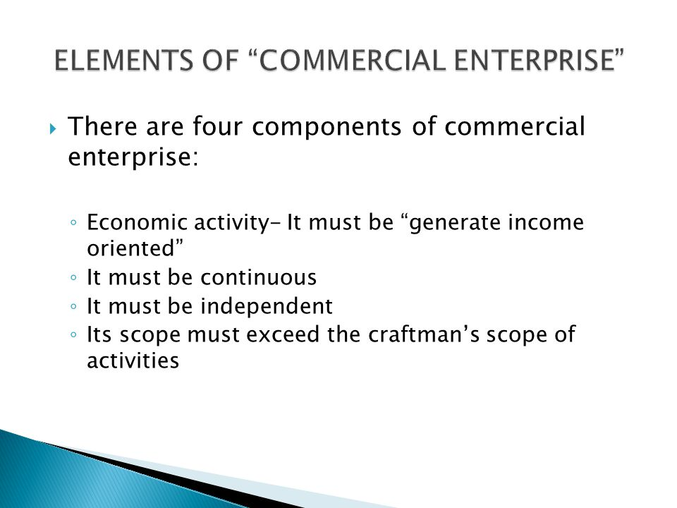 ELEMENTS OF COMMERCIAL ENTERPRISE