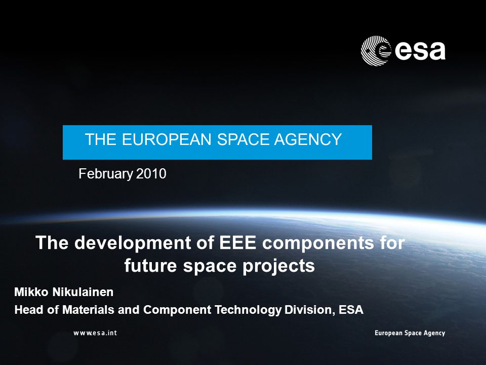 The development of EEE components for future space projects