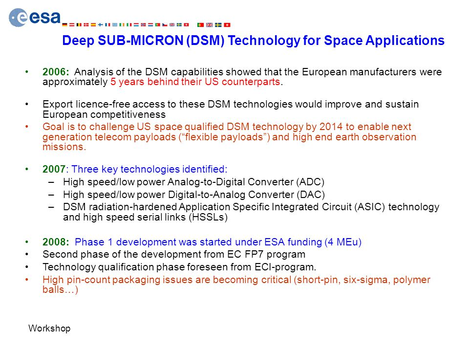 Deep SUB-MICRON (DSM) Technology for Space Applications