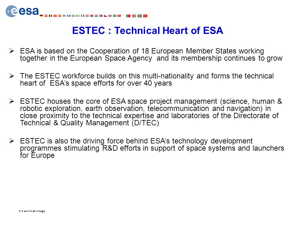 ESTEC : Technical Heart of ESA
