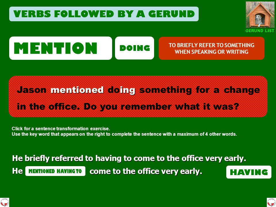 MENTION VERBS FOLLOWED BY A GERUND