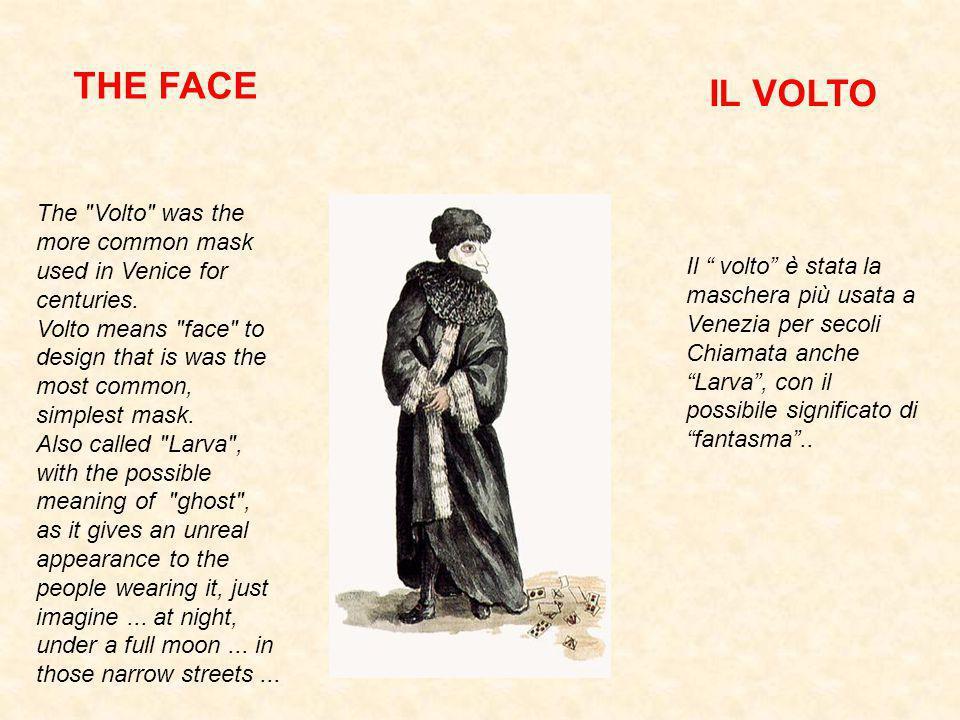 THE FACE IL VOLTO.