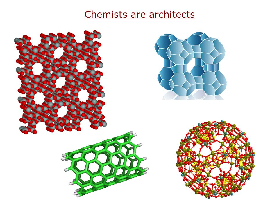 Chemists are architects