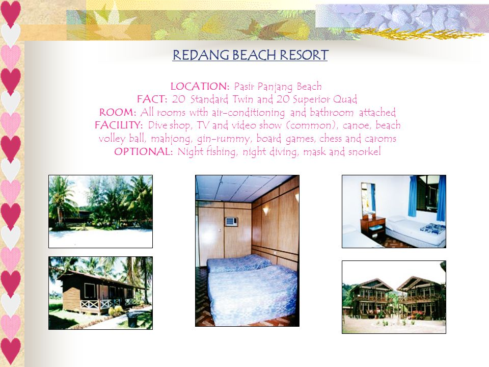 REDANG BEACH RESORT LOCATION: Pasir Panjang Beach