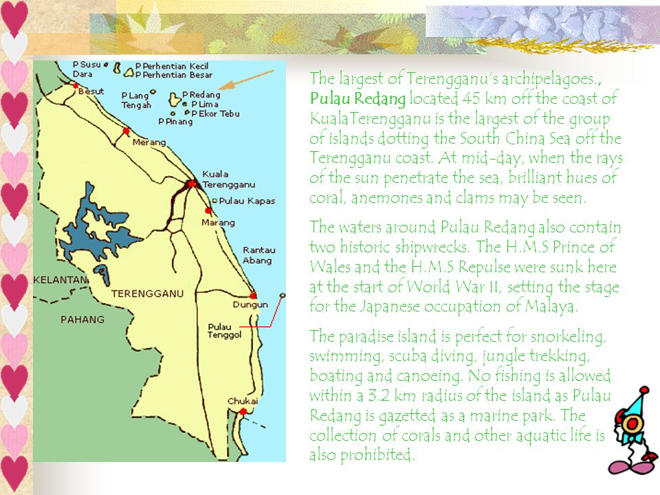 The largest of Terengganu's archipelagoes