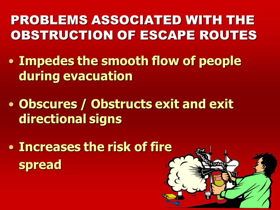 PROBLEMS ASSOCIATED WITH THE OBSTRUCTION OF ESCAPE ROUTES