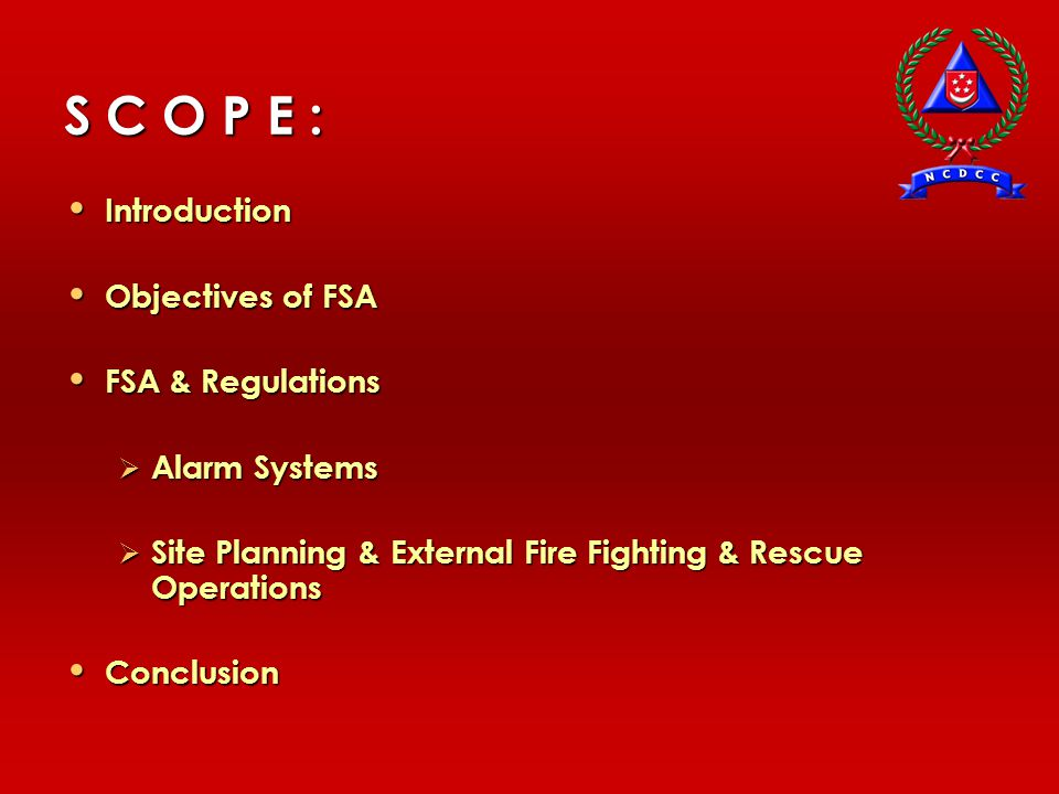 S C O P E : Introduction Objectives of FSA FSA & Regulations