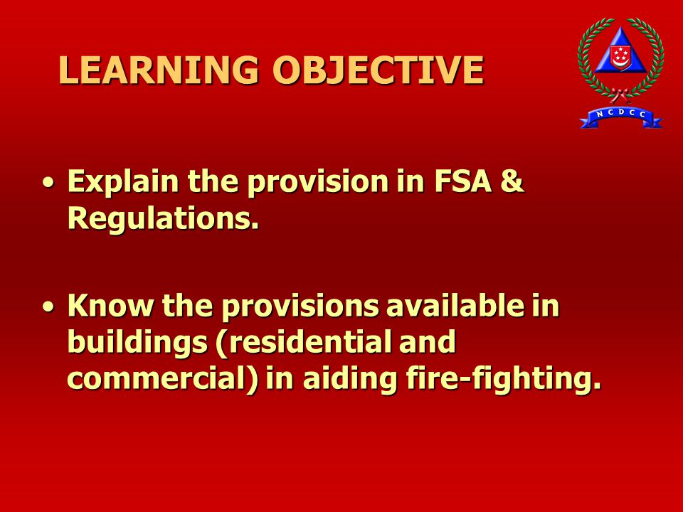 LEARNING OBJECTIVE Explain the provision in FSA & Regulations.