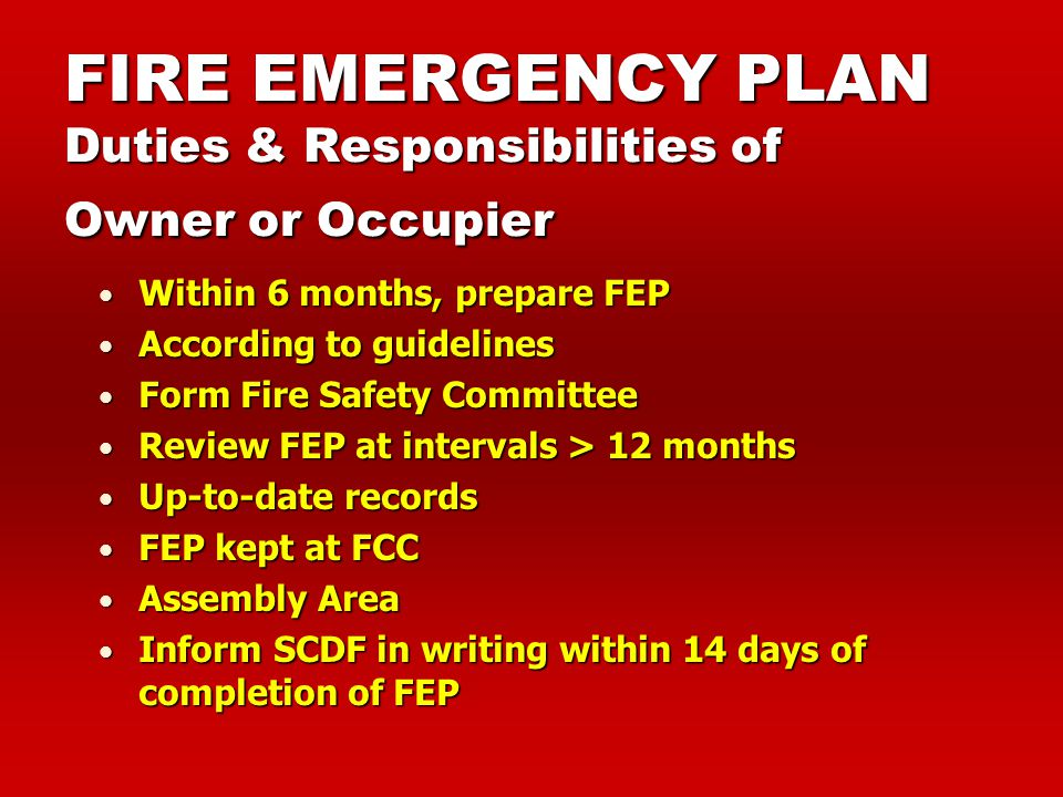 FIRE EMERGENCY PLAN Duties & Responsibilities of Owner or Occupier