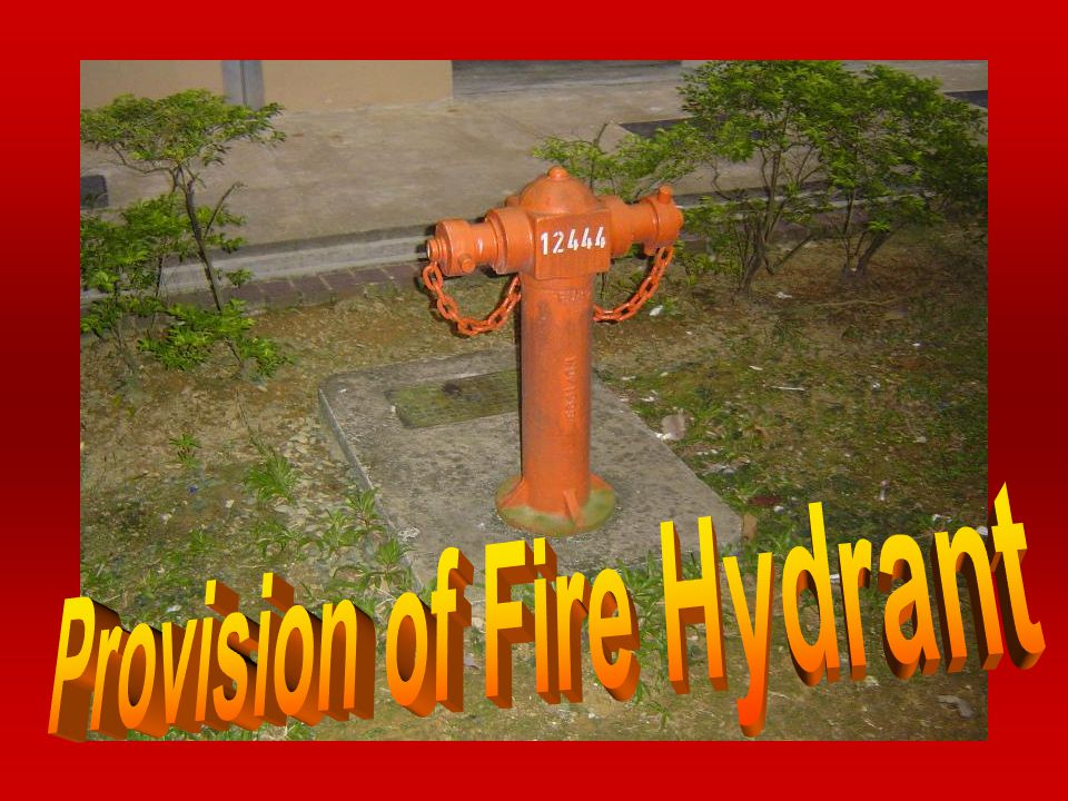 Provision of Fire Hydrant