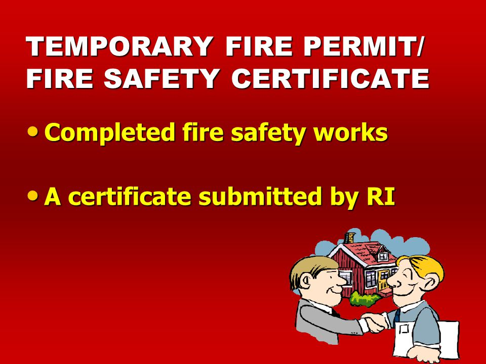 TEMPORARY FIRE PERMIT/ FIRE SAFETY CERTIFICATE