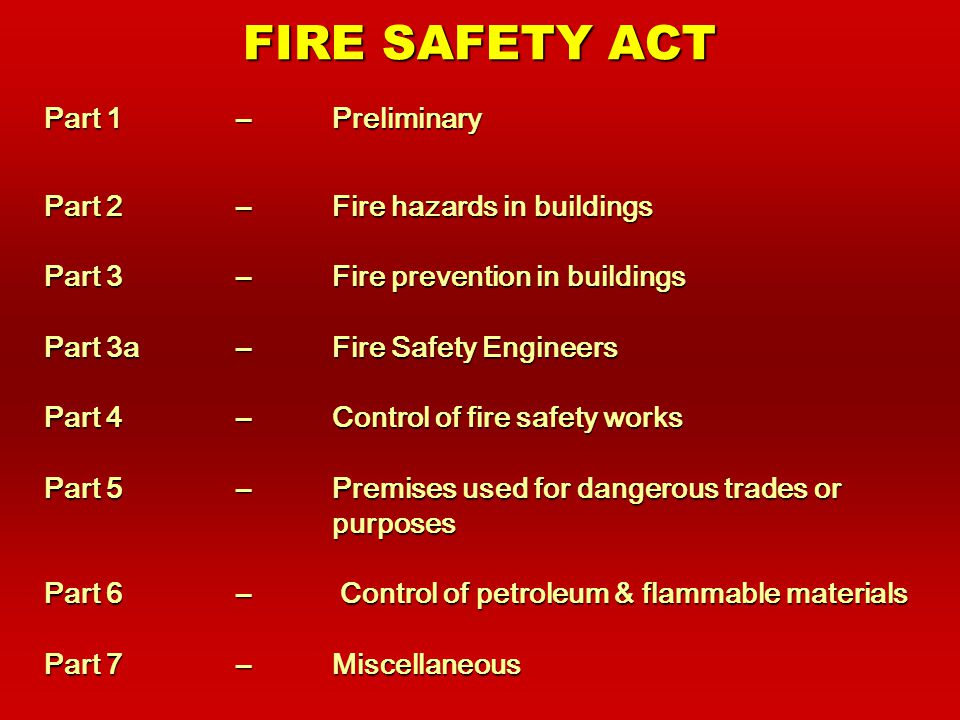 FIRE SAFETY ACT AND REGULATIONS