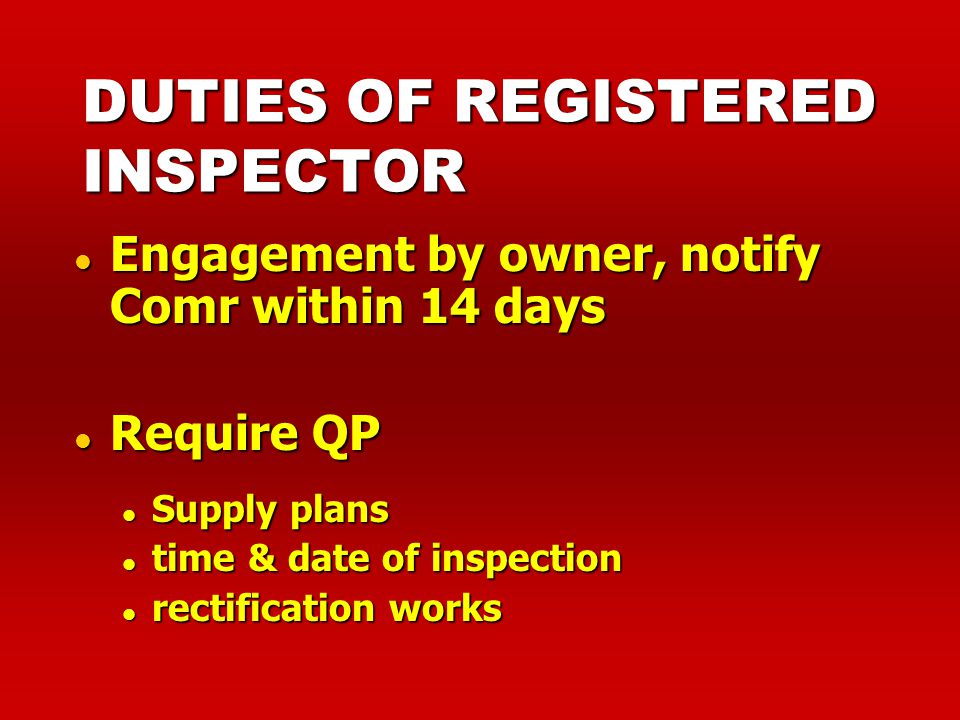 DUTIES OF REGISTERED INSPECTOR