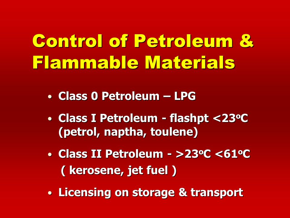 Control of Petroleum & Flammable Materials
