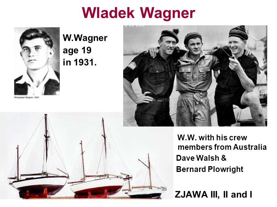 Wladek Wagner W.Wagner age 19 in 1931. ZJAWA III, II and I