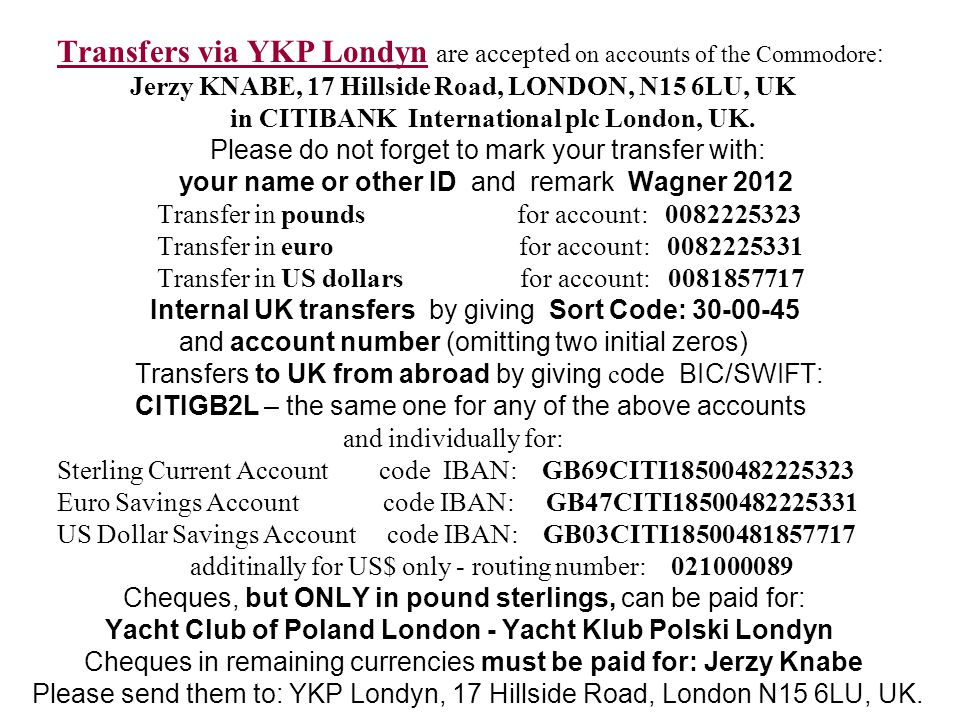 Transfers via YKP Londyn are accepted on accounts of the Commodore:
