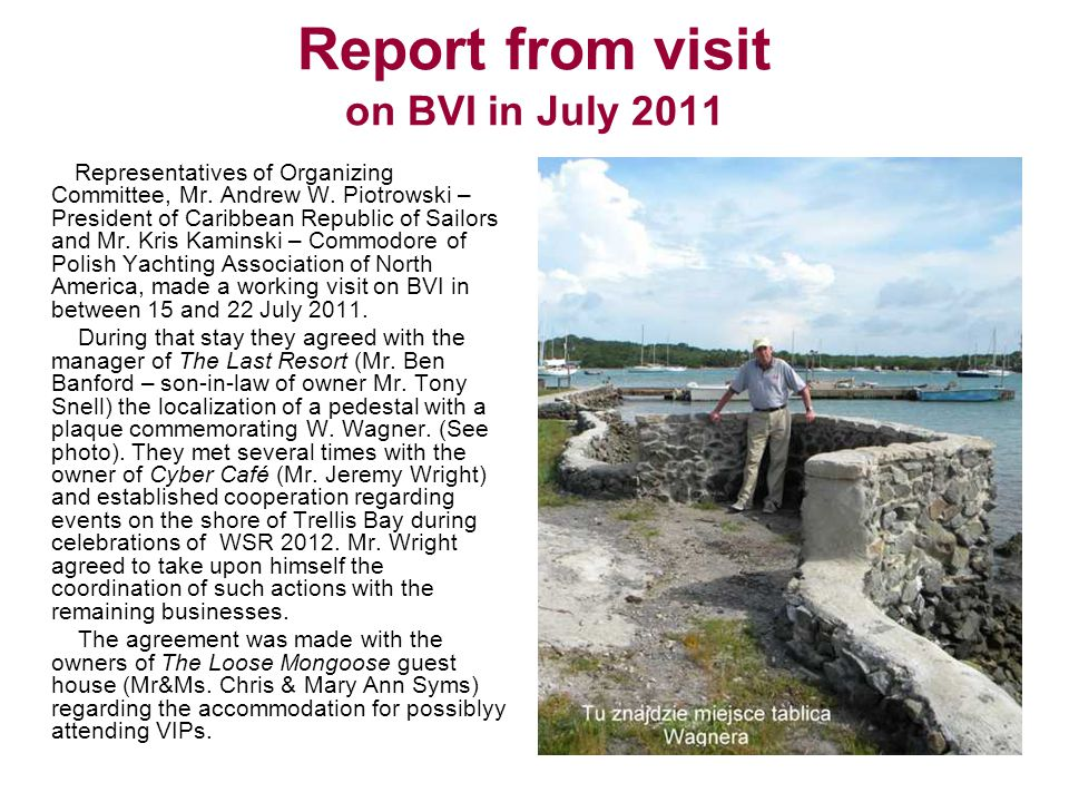 Report from visit on BVI in July 2011