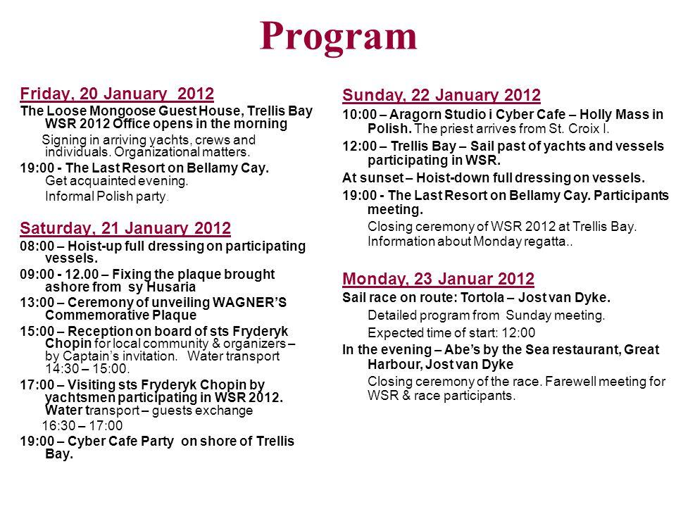 Program Friday, 20 January 2012 Saturday, 21 January 2012