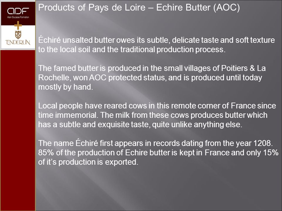 Products of Pays de Loire – Echire Butter (AOC)