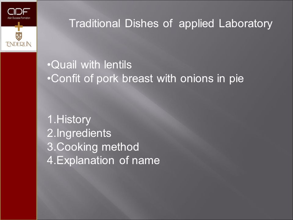 Traditional Dishes of applied Laboratory