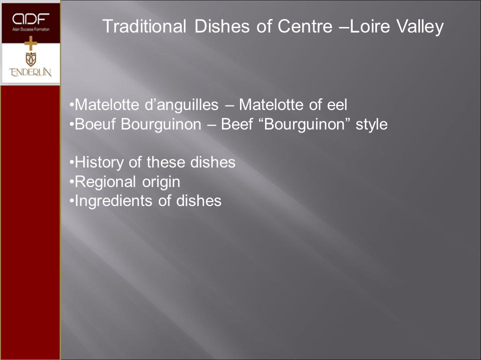 Traditional Dishes of Centre –Loire Valley