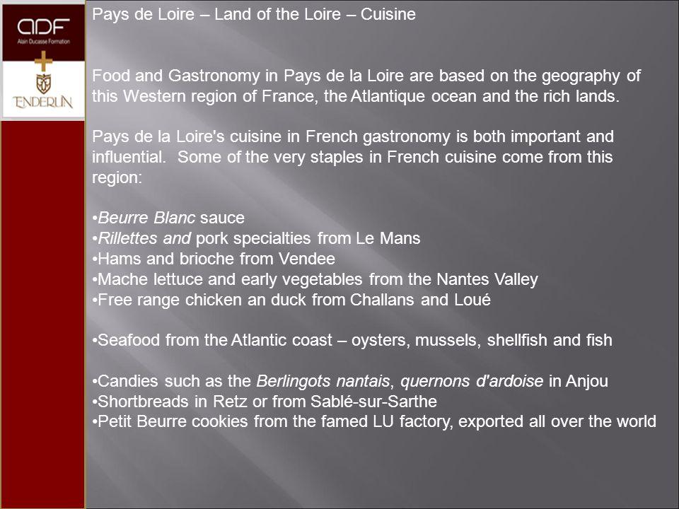 Pays de Loire – Land of the Loire – Cuisine